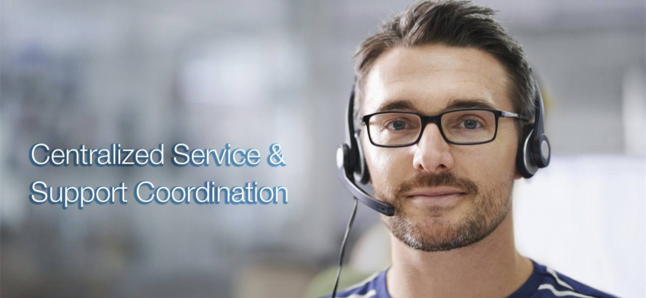 Centralized Service & Support Coordination